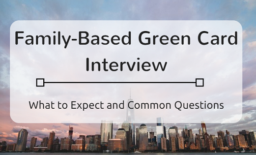 Family-Based Green Card Interview Title Image